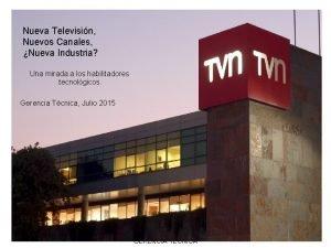 Nueva Televisin Nuevos Canales Nueva Industria Una mirada
