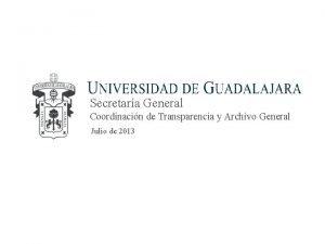 Secretara General Coordinacin de Transparencia y Archivo General