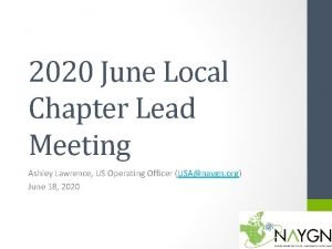 2020 June Local Chapter Lead Meeting Ashley Lawrence
