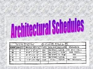 Schedules Definition A schedule is an organized arrangement