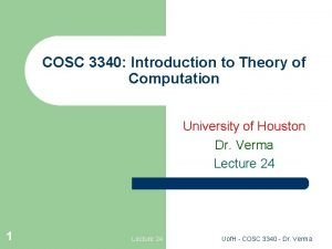 COSC 3340 Introduction to Theory of Computation University