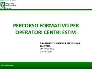 PERCORSO FORMATIVO PER OPERATORI CENTRI ESTIVI DIPARTIMENTO DI