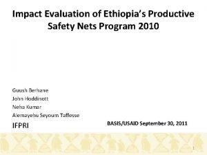 Impact Evaluation of Ethiopias Productive Safety Nets Program