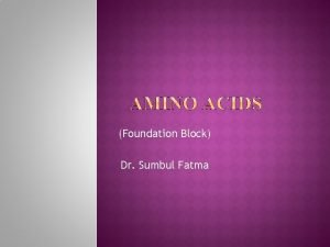 Foundation Block Dr Sumbul Fatma What are the