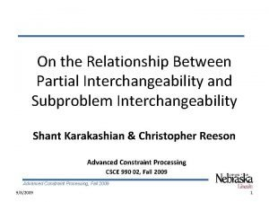 On the Relationship Between Partial Interchangeability and Subproblem