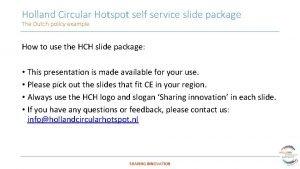 Holland Circular Hotspot self service slide package The