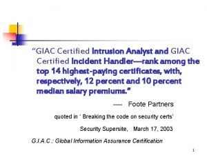GIAC Certified Intrusion Analyst and GIAC Certified Incident