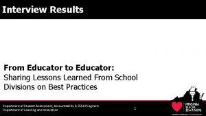 Interview Results From Educator to Educator Sharing Lessons
