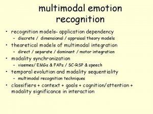 multimodal emotion recognition recognition models application dependency discrete