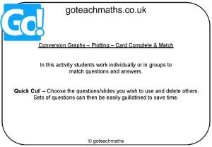 Conversion Graphs Plotting Card Complete Match In this