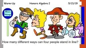 WarmUp Honors Algebra 2 52119 WarmUp Honors Algebra