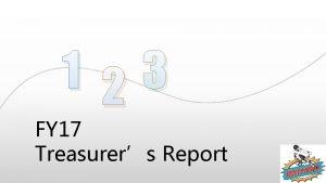 1 23 FY 17 Treasurers Report BMX South