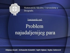 Matematiki fakultet Univerziteta u Beogradu Seminarski rad Problem