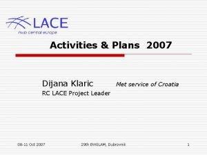 Activities Plans 2007 Dijana Klaric Met service of