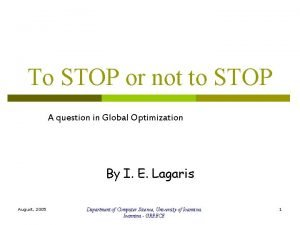 To STOP or not to STOP A question