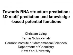 Towards RNA structure prediction 3 D motif prediction