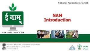 National Agriculture Market NAM Introduction Department of Agriculture