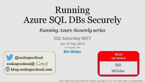 Running Azure SQL DBs Securely Running Azure Securely