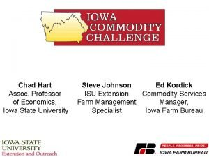 Chad Hart Assoc Professor of Economics Iowa State