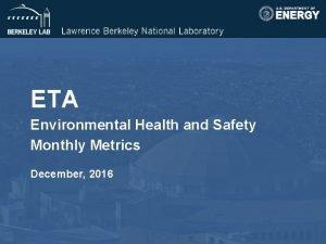 ETA Environmental Health and Safety Monthly Metrics December