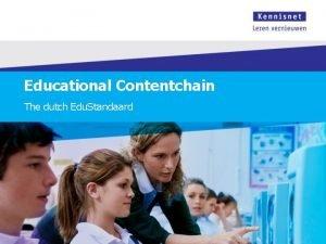 Educational Contentchain The dutch Edu Standaard Traditional chain