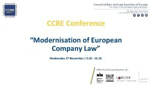 CCBE Conference Modernisation of European Company Law Wednesday