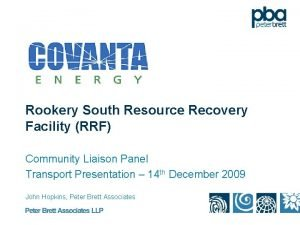 Rookery South Resource Recovery Facility RRF Community Liaison