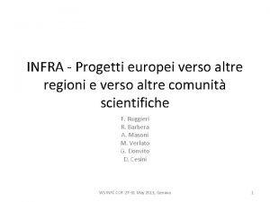 INFRA Progetti europei verso altre regioni e verso