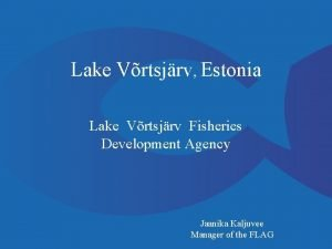 Lake Vrtsjrv Estonia Lake Vrtsjrv Fisheries Development Agency
