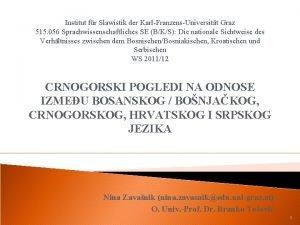 Institut fr Slawistik der KarlFranzensUniversitt Graz 515 056