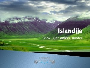 Islandija Otok kjer odloa narava Osnovni podatki Uradno