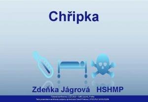 Chipka Zdeka Jgrov HSHMP Tiskov konference 2 10