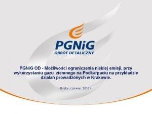 PGNi G OD Moliwoci ograniczenia niskiej emisji przy