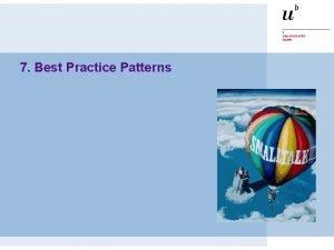 7 Best Practice Patterns ST Introduction Birdseye view