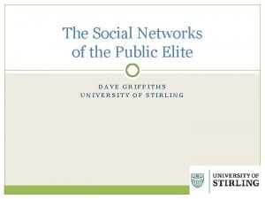The Social Networks of the Public Elite DAVE