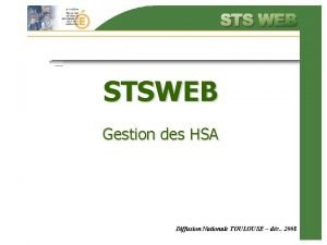 STSWEB Gestion des HSA Diffusion Nationale TOULOUSE dc