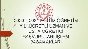 2020 2021 ETM RETM YILI CRETL UZMAN VE