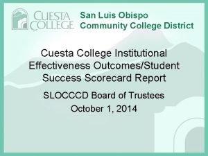 San Luis Obispo Community College District Cuesta College