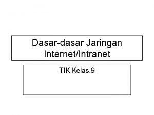 Dasardasar Jaringan InternetIntranet TIK Kelas 9 Mengenal Jaringan