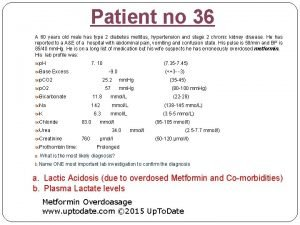 Patient no 36 A 60 years old male