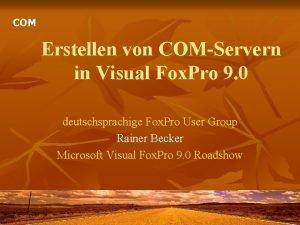 COM Erstellen von COMServern in Visual Fox Pro