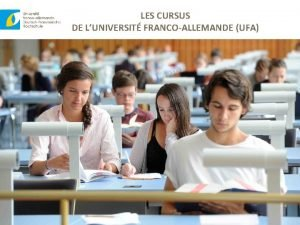 LES CURSUS DE LUNIVERSIT FRANCOALLEMANDE UFA LUNIVERSIT FRANCOALLEMANDE
