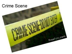 Crime Scene Crime Scene First Responding Officer n