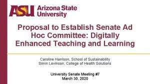 Proposal to Establish Senate Ad Hoc Committee Digitally