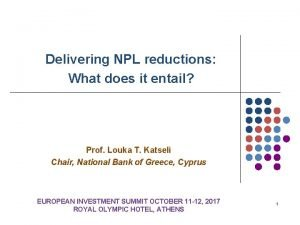 Delivering NPL reductions What does it entail Prof