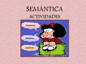 SEMNTICA ACTIVIDADES CORRECCIN DE ACTIVIDADES PG 121105 19