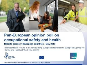 PanEuropean opinion poll on occupational safety and health