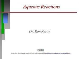 Aqueous Reactions Dr Ron Rusay Aqueous Reactions There