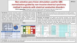 Nonselective parahisian stimulation used for QRS normalization guided