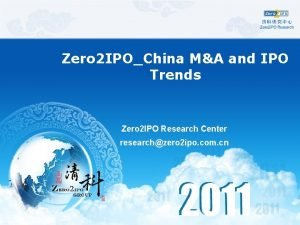 Zero 2 IPOChina MA and IPO Trends Zero